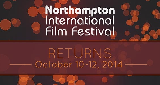 Northampton International Film Festival. Save the Date October 10 -12, 2014